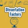 Dissertation Factory